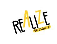 REALIZE saison 2